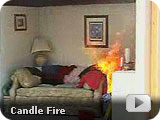 Video demonstration of a candle fire and how quickly it can occur.